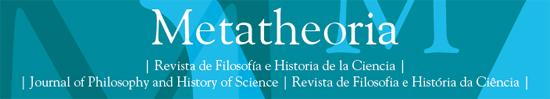 Metatheoria – Revista de Filosofía e Historia de la Ciencia